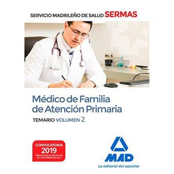 Médico de familia de Atención Primaria del Servicio Madrileño de Salud - Volumen 2