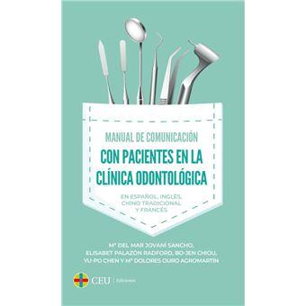 Manual de comunicación con pacientes en la clínica odontológica