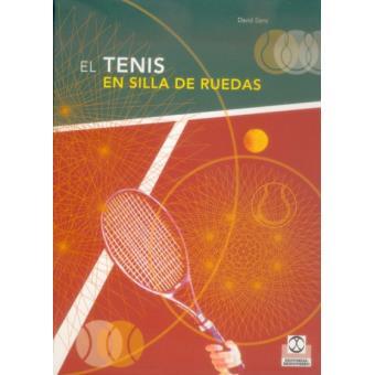 Tenis En Silla de Ruedas, El