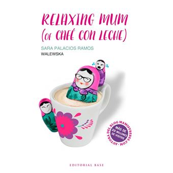 Relaxing mum (of café con leche)