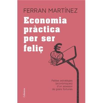 Economia pràctica per ser feliç
