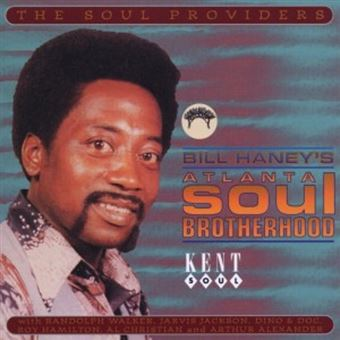 Bill Haneys Atlanta Soul Brotherhood