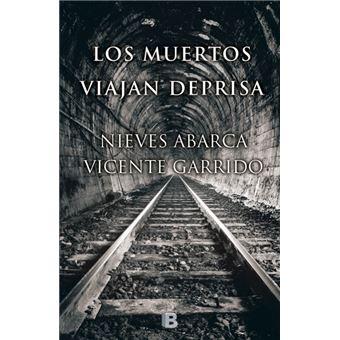 Serie inspectora Valentina Negro 4. Los muertos viajan deprisa