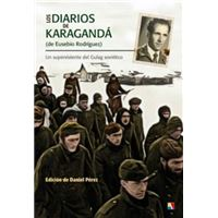 Diarios de Karagandá ( de Eusebio Rodríguez)
