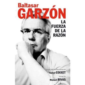 Garzón. La fuerza de la razón +DVD