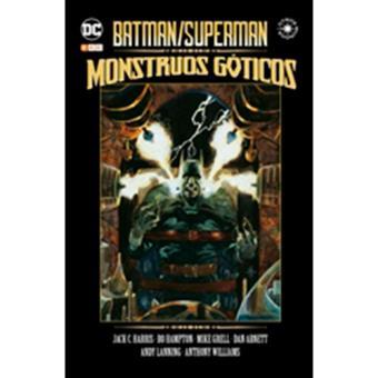 Batman/Superman. Monstruos góticos