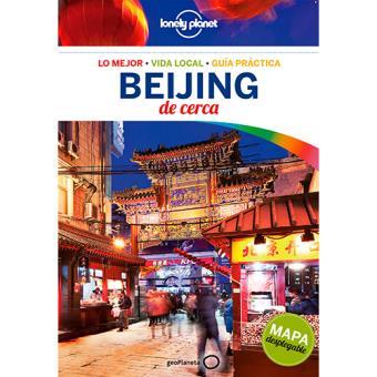 Lonely Planet: Beijing de cerca