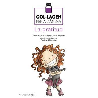 Col.lagen per l'anima la gratitud