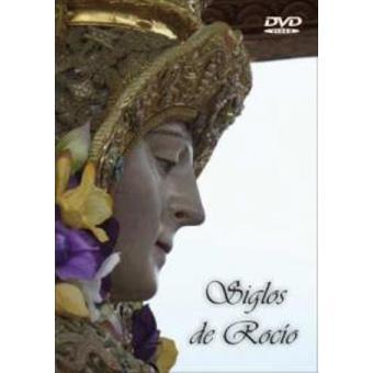 Siglos del Rocío - DVD