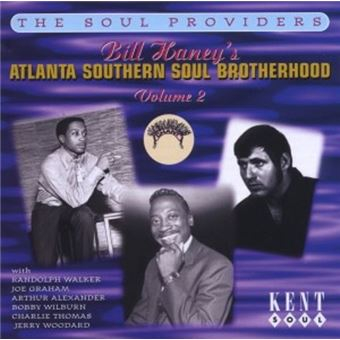 Bill Haneys Atlanta Soul Brotherhood Vol 2