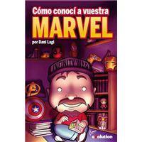 Cómo conocí a vuestra Marvel