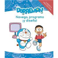 Navego, programo ¡y diseño! con Doraemon