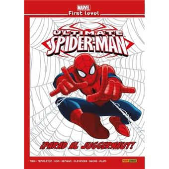 Marvel First Level 09 Ultimate Spiderman ¡Parad al Juggernaut!