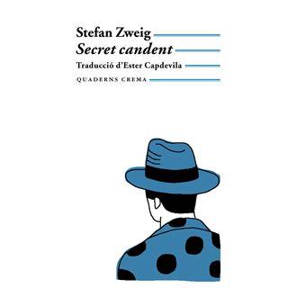 Secret candent