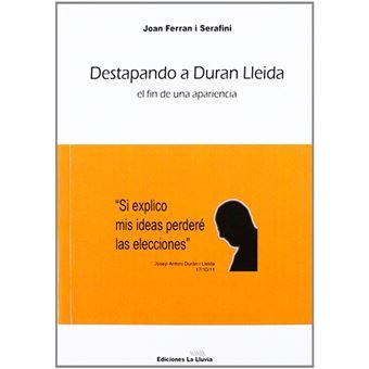 Destapando a Duran Lleida