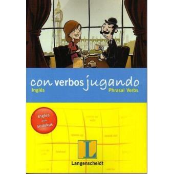 Con verbos jugando. Inglés. Phrasal verbs