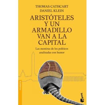 Aristóteles y un armadillo van a la capital - Daniel Klein