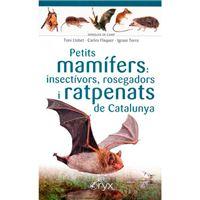 Petits mamífers - Insectívors, rosegadors i ratpenats de Catalunya