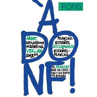 À donf! Diccionario de argot francés