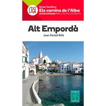 Alt Empordà. Camins de l'Alba