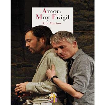 Amor: Muy Frágil