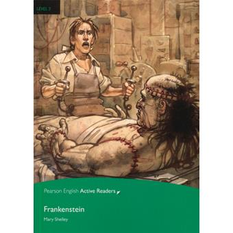 Pearson English Active Readers: Frankenstein. Level 3