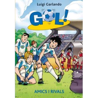 Amics i rivals -gol-