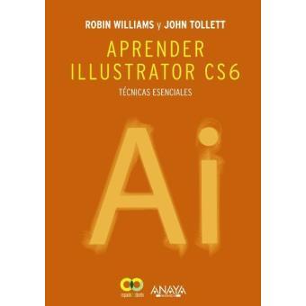 Aprender Illustrator CS6. Técnicas esenciales