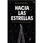 Hacia las estrellas - Una breve guía del universo