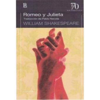 Romeo y Julieta: Traducción de Pablo Neruda