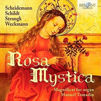 Rosa Mystica. Magnificat for Organ
