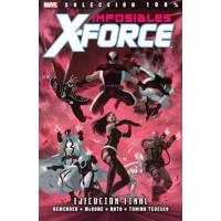 Imposibles X Force 5. Ejecución final. 100% Marvel