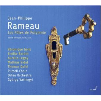 Rameau: Les Fêtes de Polymnie - Ballet héroïque, Paris 1745