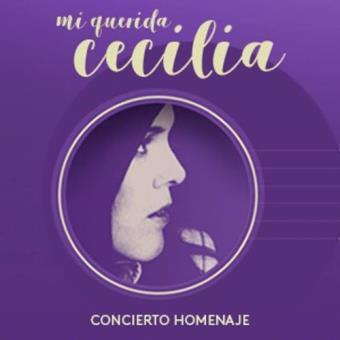 Mi querida Cecilia. Concierto Homenaje (2 CD)