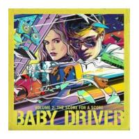 Baby Driver Volume 2: The Score For A Score B.S.O. - Vinilo