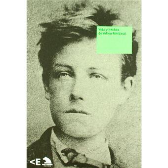 Vida y hechos de Arthur Rimbaud