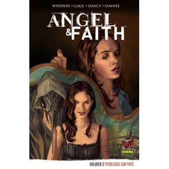 Angel & Faith 2. Problemas con papá