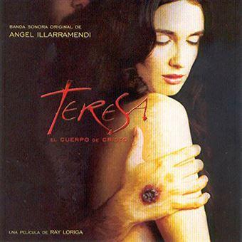 Teresa - El Cuerpo de Cristo B.S.O.