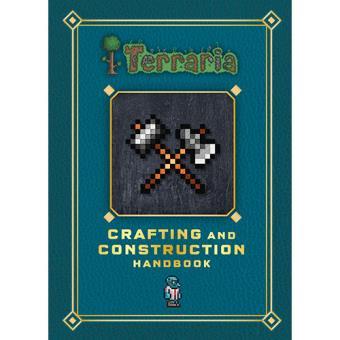Terraria. Craft and Construction Handbook