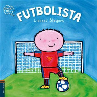 Quiero Ser...: Futbolista