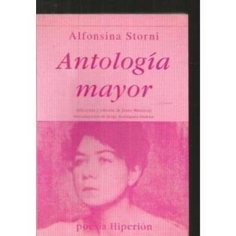 Antología Mayor. Alfonsina Storni