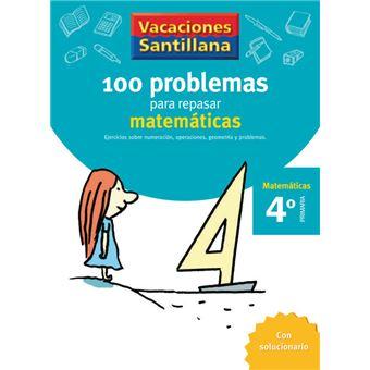 100 problemas para repasar Matemáticas 4º primaria