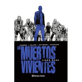 Los muertos vivientes 8 - Ed integral