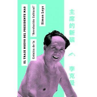 El traje nuevo del presidente Mao