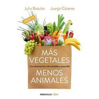 Más vegetales menos animales