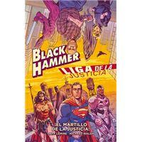 Black Hammer / Liga de la Justicia: ¡El martillo de la justicia!