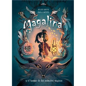 Magalina y el bosque de los animales mágicos