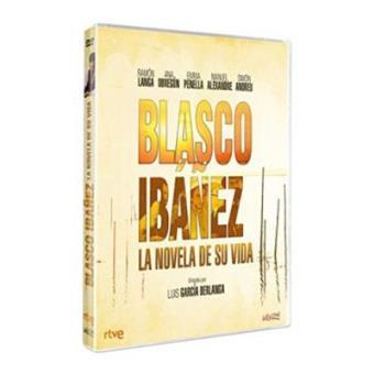 Blasco Ibáñez. La novela de su vida - DVD