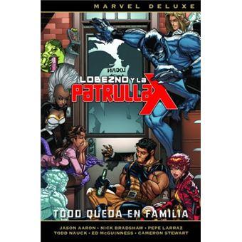 Marvel Deluxe. Lobezno y la Patrulla-X 5