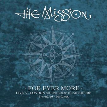 For Ever More - Live At London Shepherd's Bush Empire - 5 CD